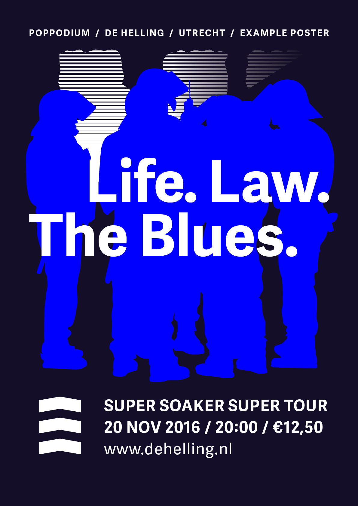 Example poster 'Life. Law. The Blues.'